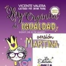 Libros: LEY ORGÁNICA DE IGUALDAD. VERSIÓN MARTINA. Lote 206956940