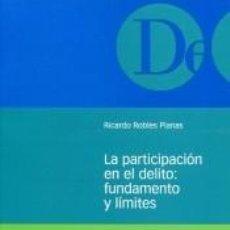 Libros: LA PARTICIPACIÓN EN EL DELITO. Lote 207049070