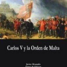 Libros: CARLOS V Y LA ORDEN DE MALTA. Lote 207190085