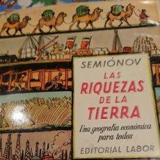 Libros: LA RIQUEZA DE LA TIERRA UNA GEOGRAFÍA ECONOMICA PARA TODOS. Lote 207239420