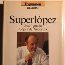 Libri: ARRIORTUA SUPERLOPEZ 1993 EXPANSIÓN DEUSTO PRÓLOGO DE MANU LEGINECHE. Lote 208196175