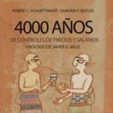Livros: 4000 AÑOS DE CONTROLES DE PRECIOS Y SALARIOS. Lote 208692508
