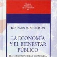 Libros: LA ECONOMÍA Y EL BIENESTAR PÚBLICO. HISTORIA FINANCIERA Y ECONÓMICA DE LOS ESTADOS UNIDOS. Lote 210075647
