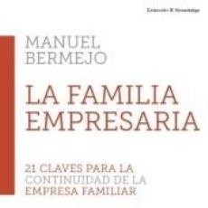 Libros: 21 CLAVES PARA CONTINUIDAD FAMILIA EMPRE. Lote 210193483