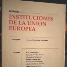 Libros: INSTITUCIONES DE LA UNIÓN EUROPEA PARA UNED. Lote 210459168