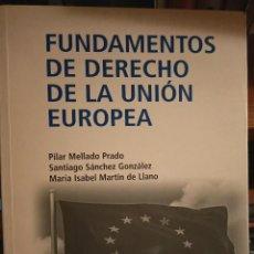 Libros: FUNDAMENTOS DE DERECHO DE LA UNIÓN EUROPEA PARA UNED. Lote 210459191