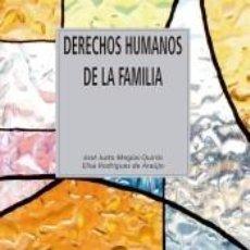 Libros: DERECHOS HUMANOS DE LA FAMILIA. Lote 210809605
