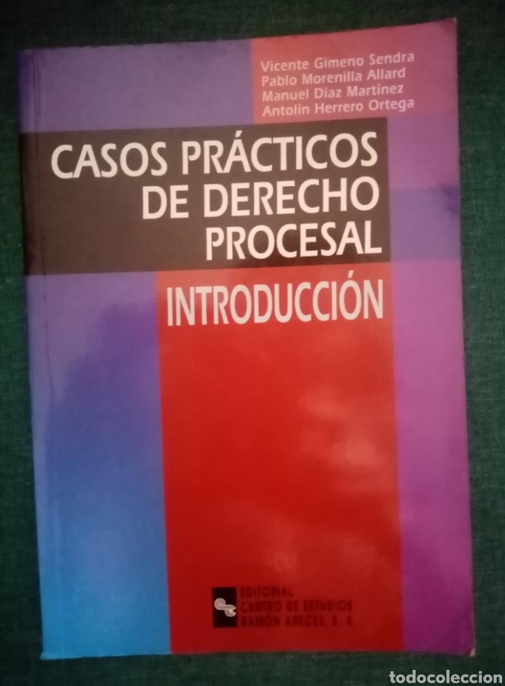 LIBRO CASOS PRÁCTICOS DE DERECHO PROCESAL. INTRODUCCIÓN. 2004 (Libros Nuevos - Ciencias, Manuales y Oficios - Derecho y Economía)