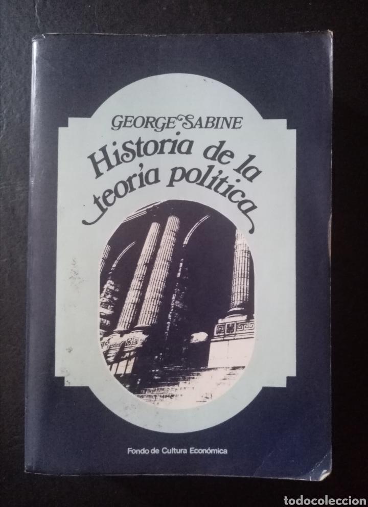 LIBRO HISTORIA DE LA TEORÍA POLÍTICA. GEORGE H. SABINE. PP6 77 (Libros Nuevos - Ciencias, Manuales y Oficios - Derecho y Economía)