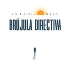 Libros: BRÚJULA DIRECTIVA: 25 HORIZONTES (ENRIQUE SUEIRO) EUNSA 2020. Lote 212562272