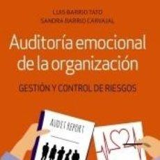 Libros: AUDITORÍA EMOCIONAL DE LA ORGANIZACIÓN. Lote 218004431