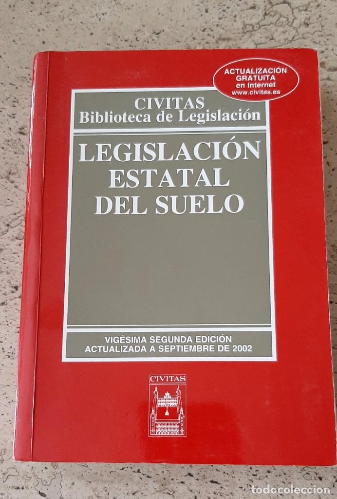LIBRO LEGISLACION ESTATAL DEL SUELO. (Libros Nuevos - Ciencias, Manuales y Oficios - Derecho y Economía)