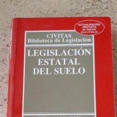 Libros: LIBRO LEGISLACION ESTATAL DEL SUELO.. Lote 218177198