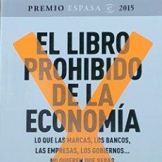 Libros: EL LIBRO PROHIBIDO DE LA ECONOMÍA. FERNANDO TRIAS DE BES. Lote 218326703