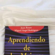 Libros: APRENDIENDO DE LOS MEJORES. JUAN ROURE. Lote 218515481