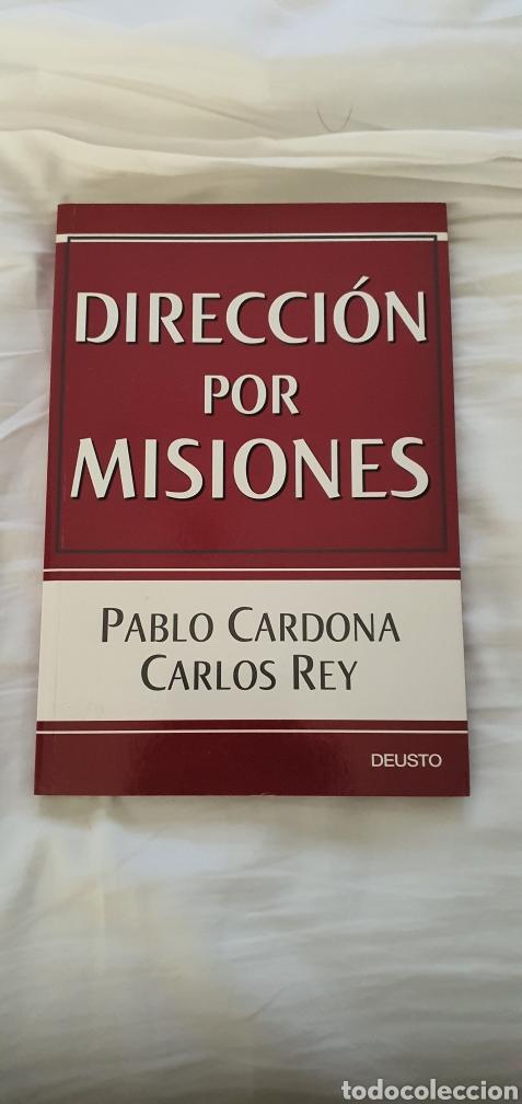 DIRECCIÓN POR MISIONES. PABLO CARDONA (Libros Nuevos - Ciencias, Manuales y Oficios - Derecho y Economía)