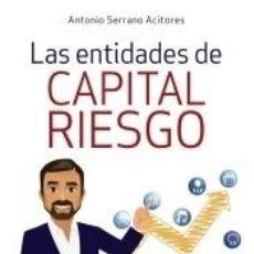 Libros: LAS ENTIDADES DE CAPITAL RIESGO. Lote 218672890