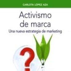 Libros: ACTIVISMO DE MARCA. Lote 218682496