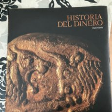 Libros: LIBRO HISTORIA DEL DINERO. Lote 219616292