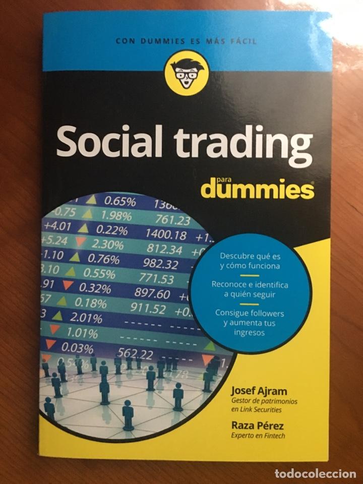 SOCIAL TRADING PARA DUMMIES. JOSEF AJRAM Y RAZA PÉREZ (Libros Nuevos - Ciencias, Manuales y Oficios - Derecho y Economía)