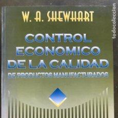 Libros: CONTROL ECONÓMICO DE LA CALIDAD DE PRODUCTOS MANUFACTURADOS DE W.A.SHEWHART. Lote 220467211