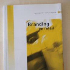 Libros: BRANDING EN RETAIL - COMERTIA. Lote 221771473