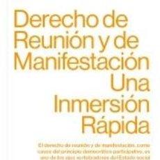 Libros: DERECHO DE REUNIÓN Y DE MANIFESTACIÓN. Lote 221992385