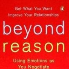 Libros: BEYOND REASON: USING EMOTIONS AS YOU NEGOTIATE. Lote 222019637