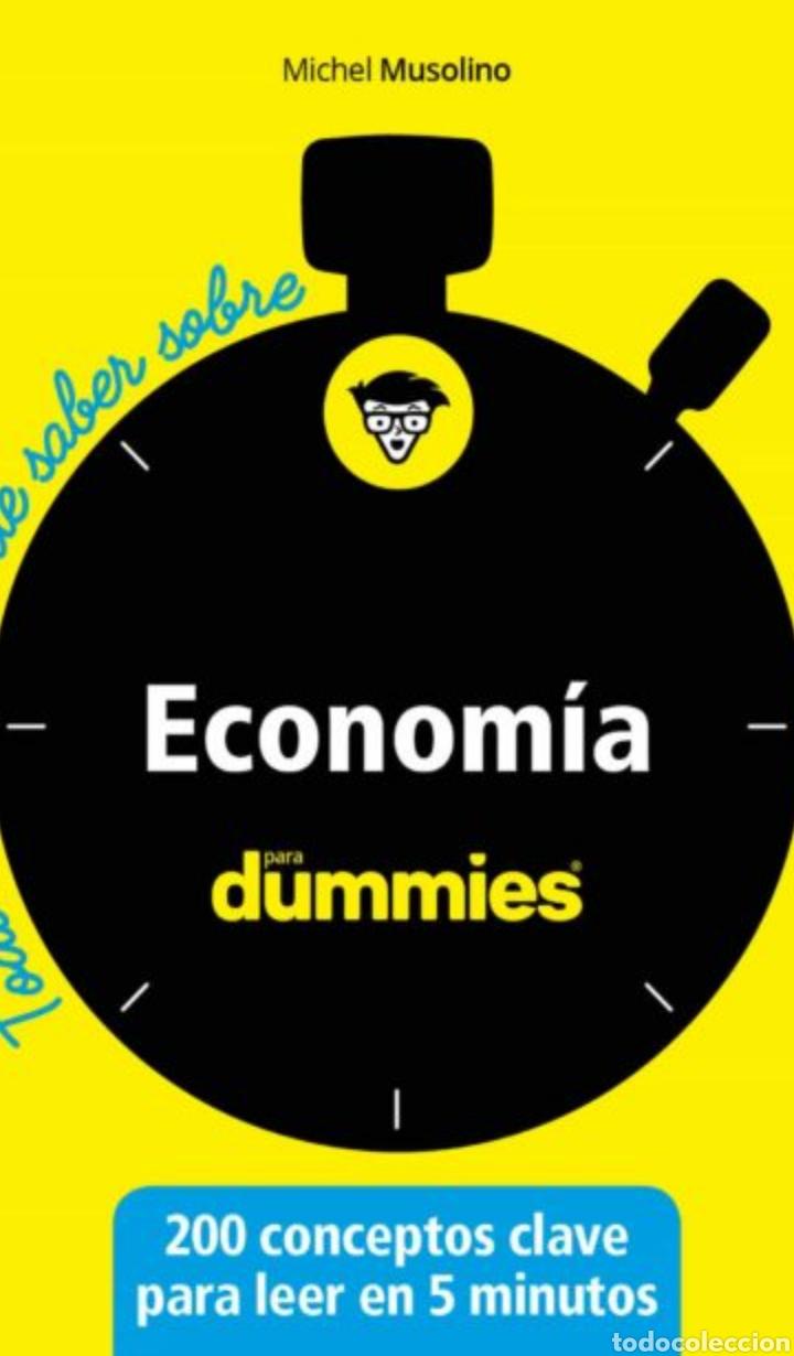 ECONOMÍA PARA DUMMIES: TODO LO QUE HAS DE SABER MICHEL MUSOLINO (Libros Nuevos - Ciencias, Manuales y Oficios - Derecho y Economía)