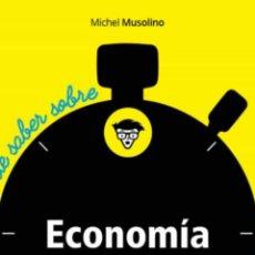 Libros: ECONOMÍA PARA DUMMIES: TODO LO QUE HAS DE SABER MICHEL MUSOLINO. Lote 222087800