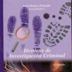 Libros: TÉCNICAS DE INVESTIGACIÓN CRIMINAL. Lote 222449362