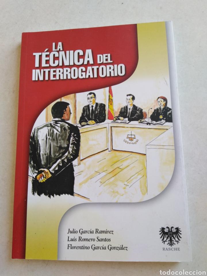 LA TÉCNICA DEL INTERROGATORIO (Libros Nuevos - Ciencias, Manuales y Oficios - Derecho y Economía)