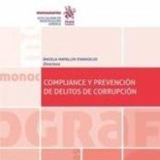 Libros: COMPLIANCE Y PREVENCIÓN DE DELITOS DE CORRUPCIÓN. Lote 222558125