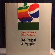 Libros: DE PEPSI A APPLE JOHN SCULLEY, JOHN A. BYRNE. Lote 222620967