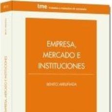 Libros: EMPRESA, MERCADO E INSTITUCIONES. Lote 222638497