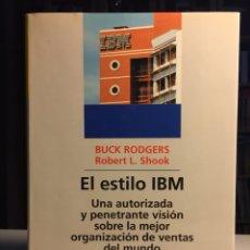 Libros: EL ESTILO IBM BUCK RODGERS LA MEJOR ORGANIZACIÓN DE VENTAS DEL MUNDO.. Lote 222644962