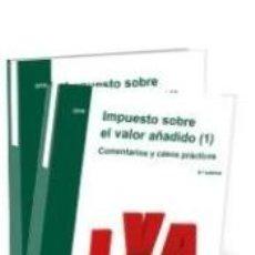 Libros: IMPUESTO SOBRE EL VALOR AÑADIDO (2). COMENTARIOS Y CASOS PRÁCTICOS: IMPUESTO SOBRE EL VALOR AÑADIDO. Lote 222646300