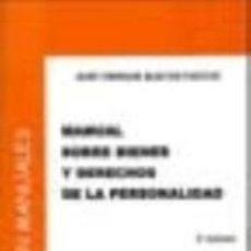 Libros: MANUAL SOBRE BIENES Y DERECHOS DE LA PERSONALIDAD. Lote 222661935