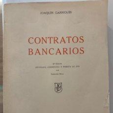 Libros: CONTRATOS BANCARIOS, DE JOAQUÍN GARRIGES. Lote 224827937
