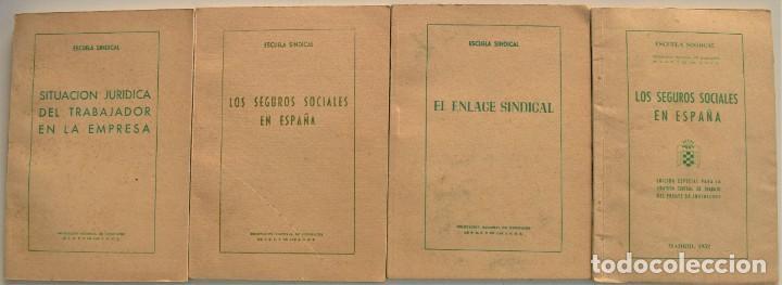 LOTE CUATRO PUBLICACIONES ESCUELA SINDICAL DE LA F.E.T. Y DE LAS J.ON.S. AÑOS 50 - VER RELACIÓN (Libros Nuevos - Ciencias, Manuales y Oficios - Derecho y Economía)