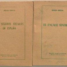 Libros: LOTE CUATRO PUBLICACIONES ESCUELA SINDICAL DE LA F.E.T. Y DE LAS J.ON.S. AÑOS 50 - VER RELACIÓN. Lote 225207857