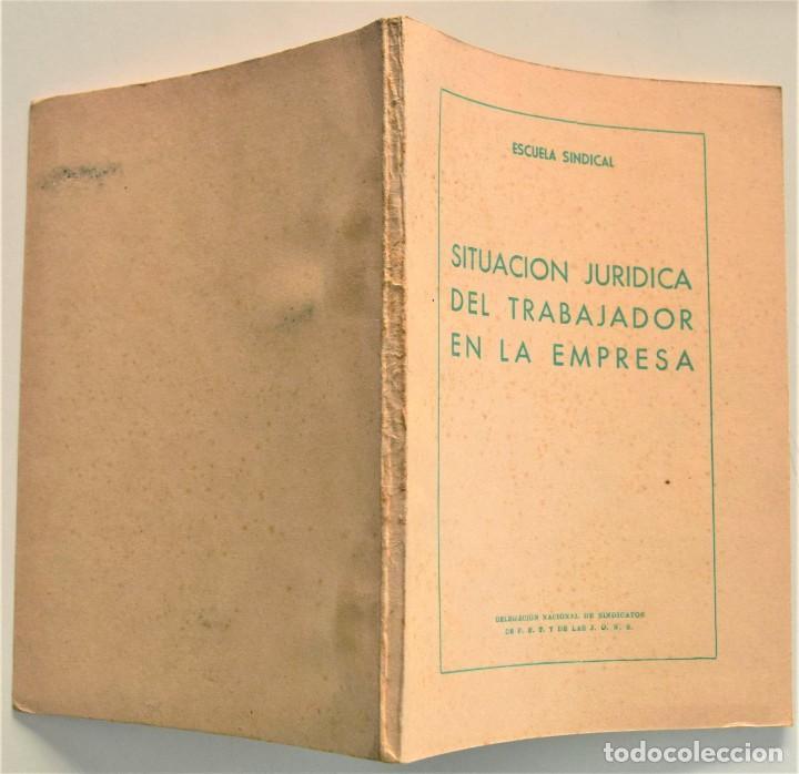Libros: LOTE CUATRO PUBLICACIONES ESCUELA SINDICAL DE LA F.E.T. Y DE LAS J.ON.S. AÑOS 50 - VER RELACIÓN - Foto 2 - 225207857