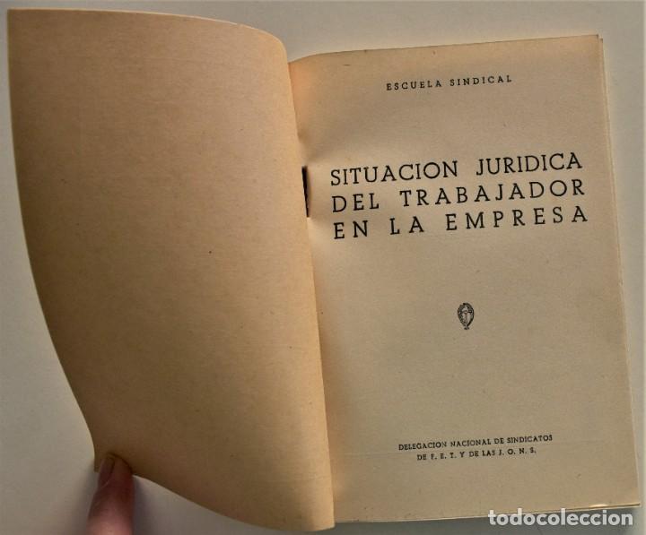 Libros: LOTE CUATRO PUBLICACIONES ESCUELA SINDICAL DE LA F.E.T. Y DE LAS J.ON.S. AÑOS 50 - VER RELACIÓN - Foto 3 - 225207857