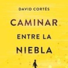 Libros: CAMINAR ENTRE LA NIEBLA. Lote 226462230