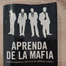 Livros: APRENDA DE LA MAFIA, LOUIS FERRANTE. Lote 233068305