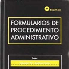 Libros: FORMULARIOS DE PROCEDIMIENTO ADMINISTRATIVO * EDITORIAL TIRANT LO BLANCH. Lote 233509945