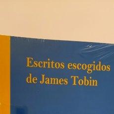 Libros: ESCRITOS ESCOGIDOS DE JAMES TOBIN - TOMIN, JAMES. Lote 233668830