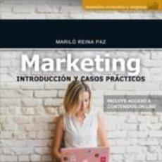 Libros: MARKETING INTRODUCCIÓN Y CASOS PRÁCTICOS. Lote 234182295