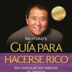 Libros: GUÍA PARA HACERSE RICO SIN CANCELAR SUS TARJETAS DE CRÉDITO. Lote 234493320