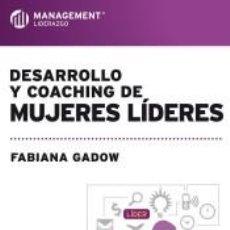 Libros: DESARROLLO Y COACHING DE MUJERES LIDERES. Lote 234632980